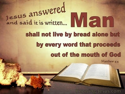 Matthew 4:4 Man Shall Not Live On Breat Alone (brown)