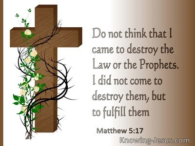 Matthew 5:17 Not To Abolish But To Fulfil The Law (white)