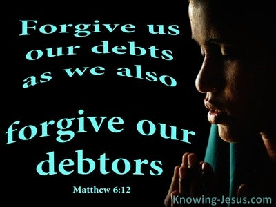 Matthew 6:12 Forgive Us Our Debts (black)