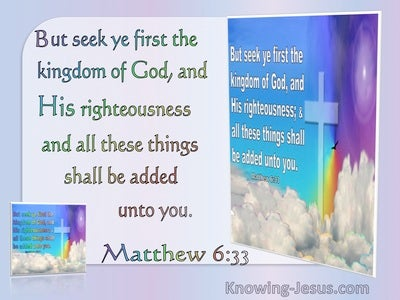 Matthew 6:33 But Seek First The Kingdom Of God And His Righteousness (utmost)05:21