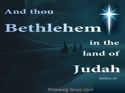 Matthew 2:6 Bethlehem In The Land Of Judah (blue)
