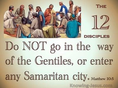 Matthew 10:5 Do Not Go To The Gentiles Or Samaritans (beige)