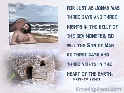 Matthew 12:40 Three Days And Three Nights In The Heart Of The Earth (blue)