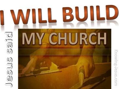 Matthew 16:18 I Will Build My Church (white)