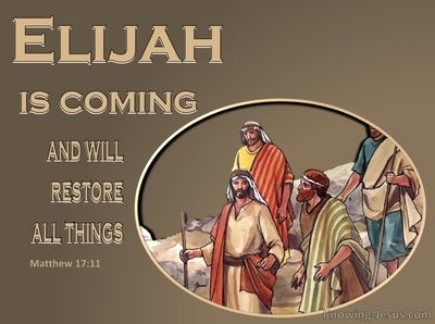 Matthew 17:11 Elijah Is Coming And Will Restore All Things (beige)