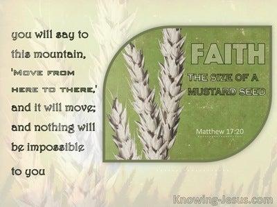 Matthew 17:20 Faith As A Grain Of Mustard Seed (sage)