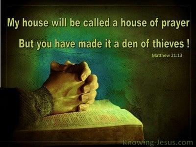 Matthew 21:13 My House Is A House Of Prayer (aqua)