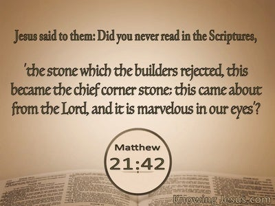 Matthew 21:42 The Stone Which The Builders Rejected (beige)