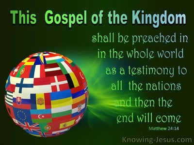 Matthew 24:14 Gospel Of The Kingdom Preached (red)