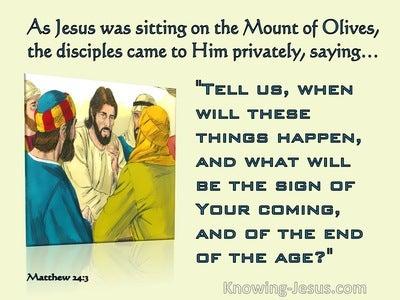 Matthew 24:3 When will These Things Happen (aqua)
