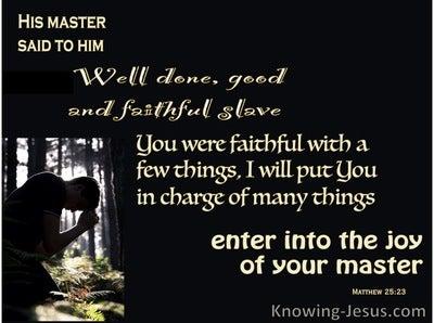Matthew 25:23 Well Donw Faithful Servant (black)