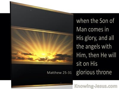 Matthew 25:31 When The Son of Man Shall Come In His Glory (yellow)