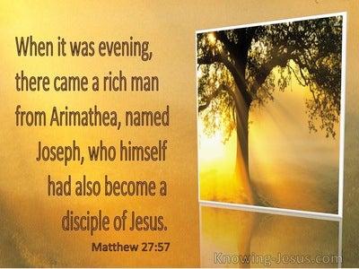 Matthew 27:57 Joseph of Arimathea Had Become a Disciple Of Jesus (yellow)