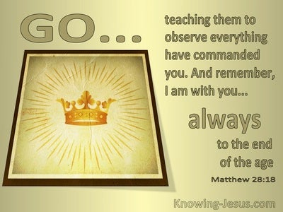 Matthew 28:18 I am With You Always (gold)