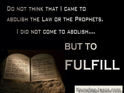 Matthew 5:17 Not To Abolish But To Fulfil The Law (brown)