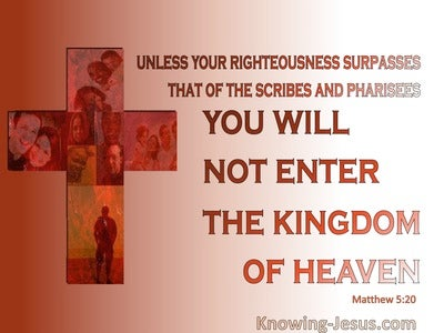Matthew 5:20 Righteousness And The Kingdom Of Heaven (red)