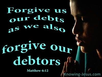 Matthew 6:12 Forgive Us Our Debts (black)