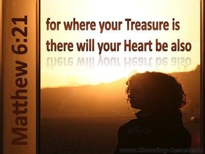 Matthew 6:21 Where Your Treasure Is (brown)