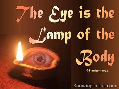 Matthew 6:22 The Eye Is The Lamp Of The Body (orange)