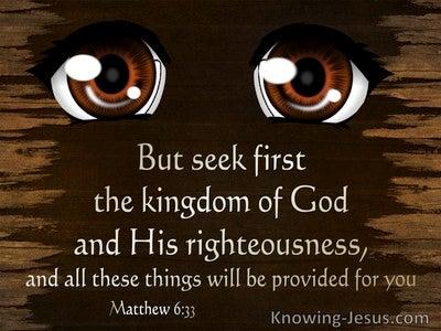 Matthew 6:33 Seek First the Kingdom (brown)