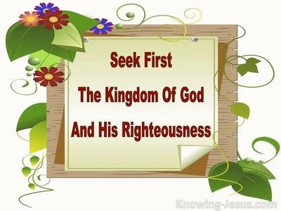 Matthew 6:33 Seek Ye First The Kingdom Of God (maroon)