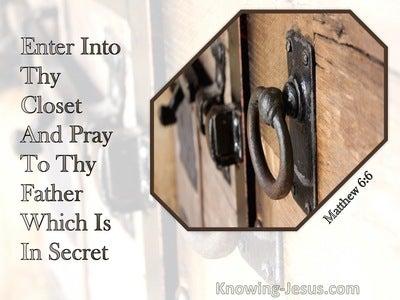 Matthew 6:6 When Thou Hast Shut Thy Door, Pray To Thy Father Which Is In Secret (beige)