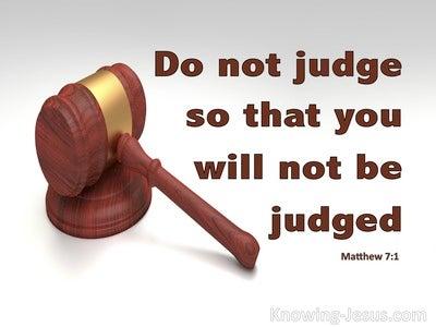 Matthew 7:1 Judge Not That Ye Be Not Judged (brown)