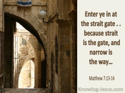 Matthew 7:14 Straight Is The Gate And Narrow Is The Way (utmost)07:07