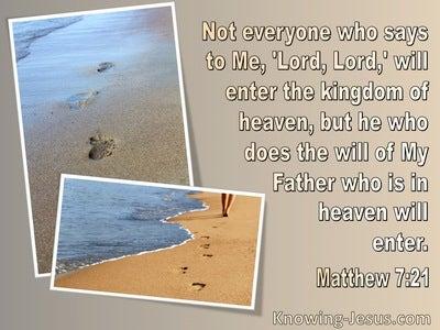 Matthew 7:21 Kingdom Of Heaven : He Who Does he Father's Will (beige)
