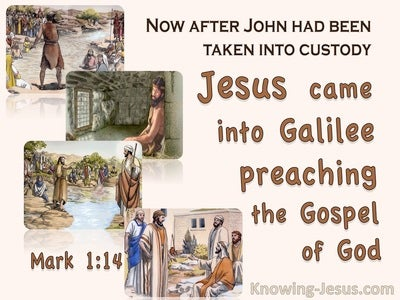 Mark 1:14 John Was Taken Into Custody (beige)
