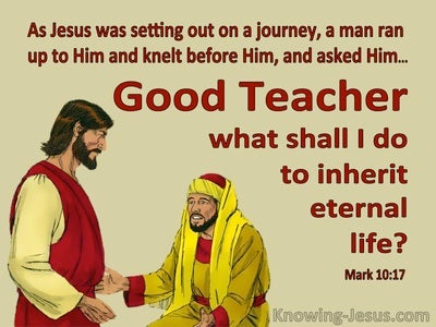 Mark 10:17 How Do I Inherit Eternal Life (yellow)