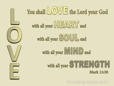Mark 12:30 Love The Lord Your God With All Your Heart (gold)