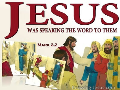 Mark 2:2 Jesus Was Speaking The Word (red)