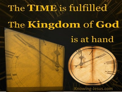 Mark 1:15 The Time Is Fulfilled (yellow)