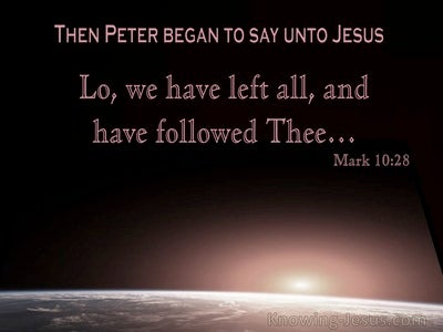 Mark 10:28 Peter Said, We Have Left All And Followed Thee (utmost)03:12