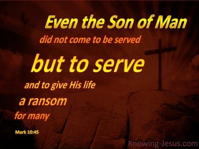 Mark 10:45 Jesus Came To Serve (brown)