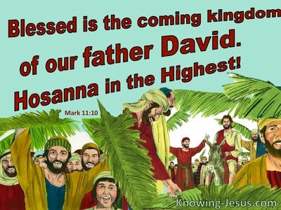 Mark 11:10 Blessed Is The Coming Kingdom (aqua)