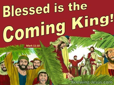 Mark 11:10 Blessed Is The Coming Kingdom (red)