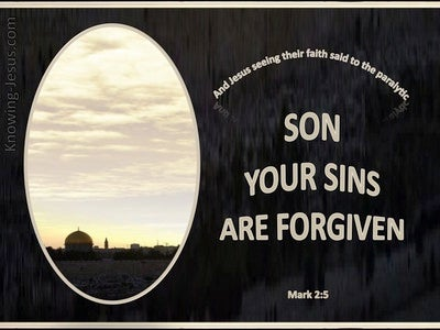 Mark 2:5 Your Sins Are Forgiven  (brown)