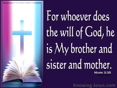 Mark 3:35 Whoever Does The Will Of The Father (purple)