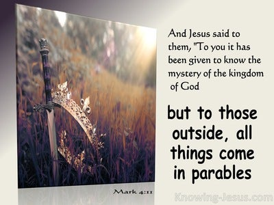 Mark 4:11 To You Has Been Given The Mystery Of The Kingdom Of God (beige)