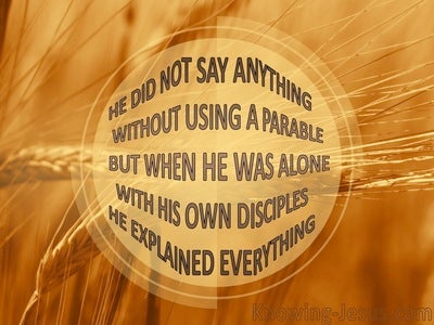 Mark 4:34 He Spoke to Them In Parables (yellow)