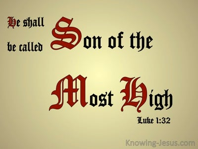 Luke 1:32 Son Of The Most High (gold)