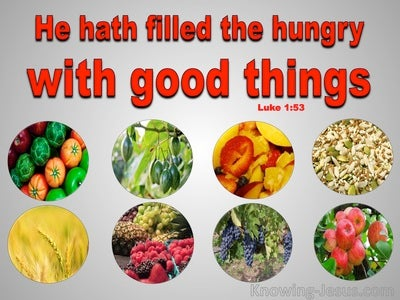 He Fills The Hungry (devotional) - Luke 1-53