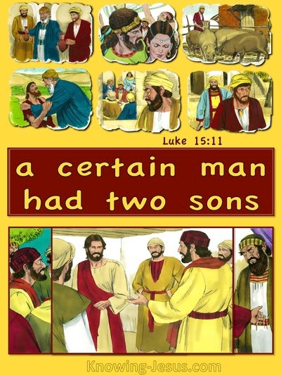 Luke 15:11 A Certain Man Had Two Sons (yellow)
