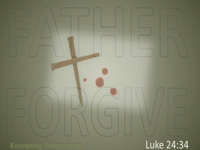 Luke 23:34 Father Forgive (sage)