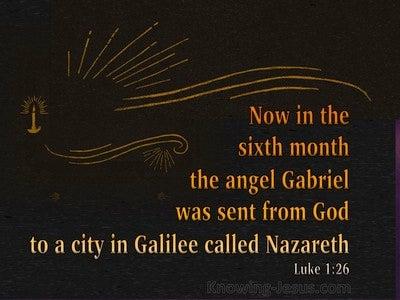 Luke 1:26 The Angel Gabriel Was Sent From God (orange)