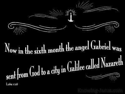 Luke 1:26 The Angel Gabriel Was Sent From God (white)