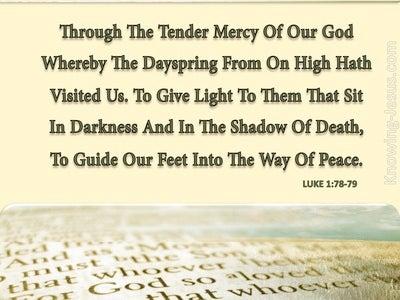 Luke 1:78 Through The Tender Mercy Of Our God (cream)