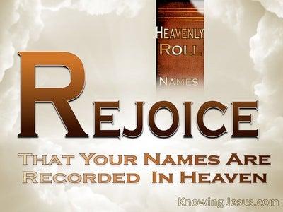 Luke 10:20 Rejoice Your Name Is Recorded In Heaven (beige)